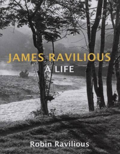 cover of James Ravilious - A Life