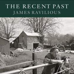 book cover of The Recent Past James Ravilious